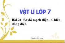 Giải bài 21: Sơ đồ mạch điện - Chiều dòng điện - sgk vật lí 7 trang 58-59