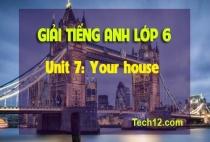 Unit 7: Your house
