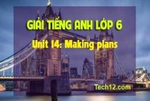 Unit 14: Making plans