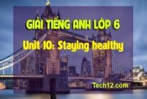 Unit 10: Staying healthy
