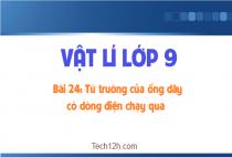 Bài 24: Từ trường của ống dây có dòng điện chạy qua