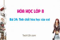 Giải bài 24: Tính chất của oxi - Hóa học 8