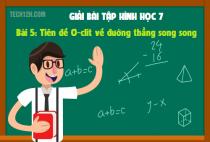 Bài 5: Tiên đề Ơ-clit về đường thẳng song song - Toán hình 7 tập 1