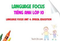 Language focus - Unit 4: Special education - Giáo dục đặc biệt