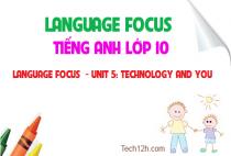 Language focus - Unit 5: Technology and you - Công nghệ và bạn