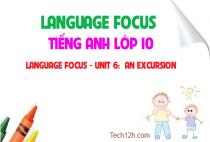 Language focus - Unit 6: An excursion - Chuyến tham quan