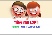 Reading - Unit 6: Competition - Những cuộc thi đấu