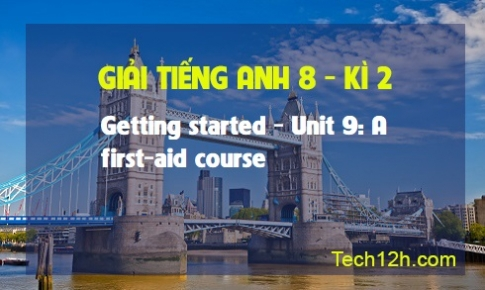 Getting started - Unit 9: A first-aid course
