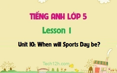 Unit 10: When will Sports Day be? - Lesson 1