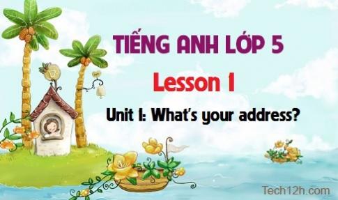 Unit 1: What's your address? - Lesson 1