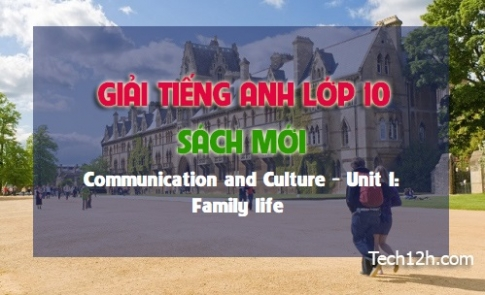 Communication and Culture - Unit 1: Family life