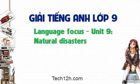 Language focus - Unit 9: Natural Disasters
