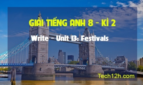 Write - Unit 13: Festivals