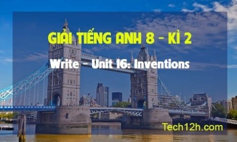 Write - Unit 16: Inventions