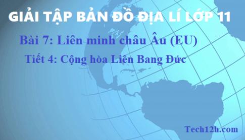 Giải TBĐ địa 11 bài 7: Liên minh châu Âu (EU) - tiết 4
