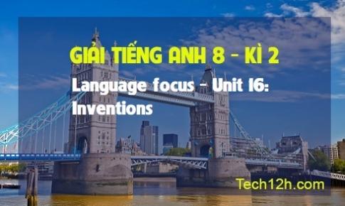 Language focus - Unit 16: Inventions