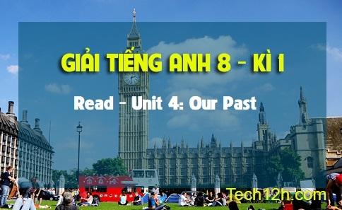 Read - Unit 4: Our Past