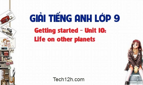 Getting started - Unit 10: Life on other planets