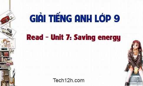 Read - Unit 7: Saving energy