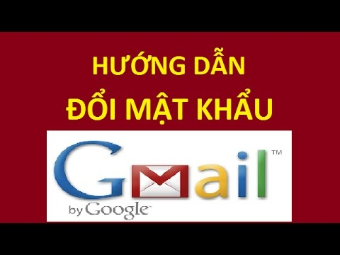 Hướng dẫn cách thay đổi mật khẩu Gmail