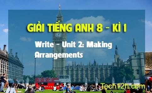 Write - Unit 2: Making Arrangements