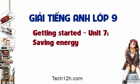Getting started - Unit 7: Saving energy