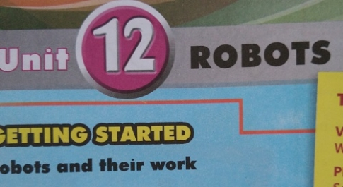 Getting started - Unit 12: Robots