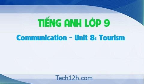 Communication - Unit 8: Tourism