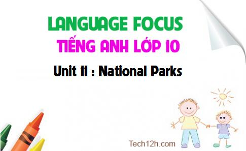Language focus - Unit 11 : National Parks