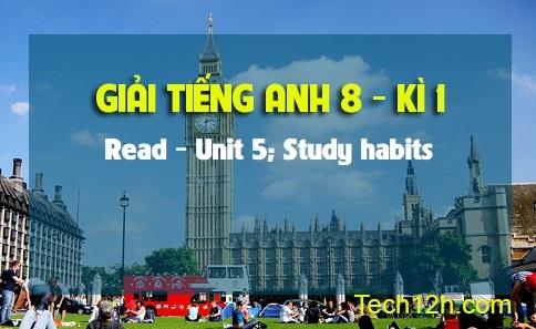 Read - Unit 5: Study habits