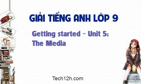 Getting started - Unit 5: The Media