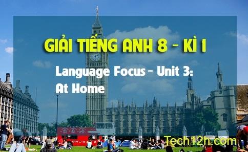 Language Focus - Unit 3: At home