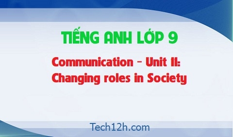 Communication – Unit 11: Changing roles in society