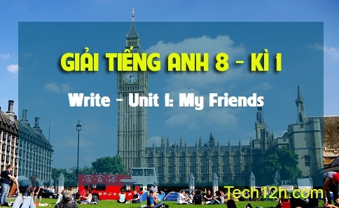 Write - Unit 1: My Friends