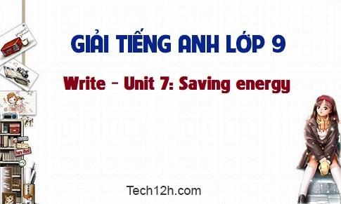 Write - Unit 7: Saving energy